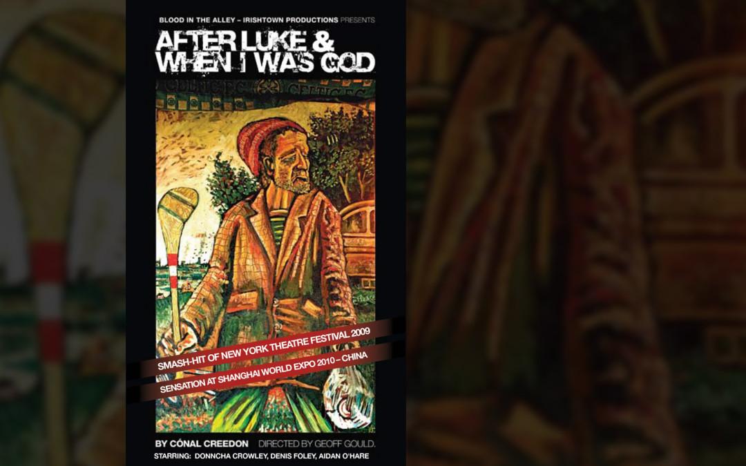 After Luke & When I Was God